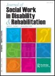 Cover image of the Journal of Social Work in Disability and Rehabilitation.